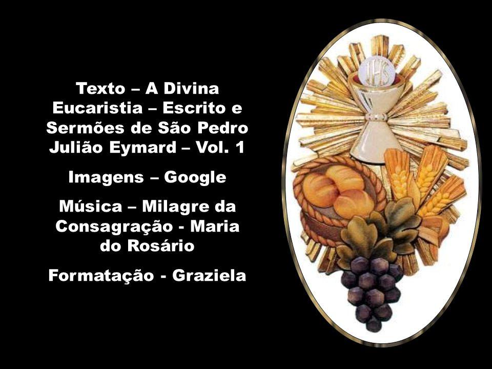 Música – Milagre da Consagração - Maria do Rosário