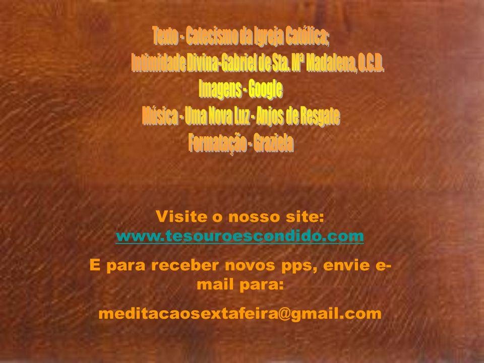 Visite o nosso site: www.tesouroescondido.com