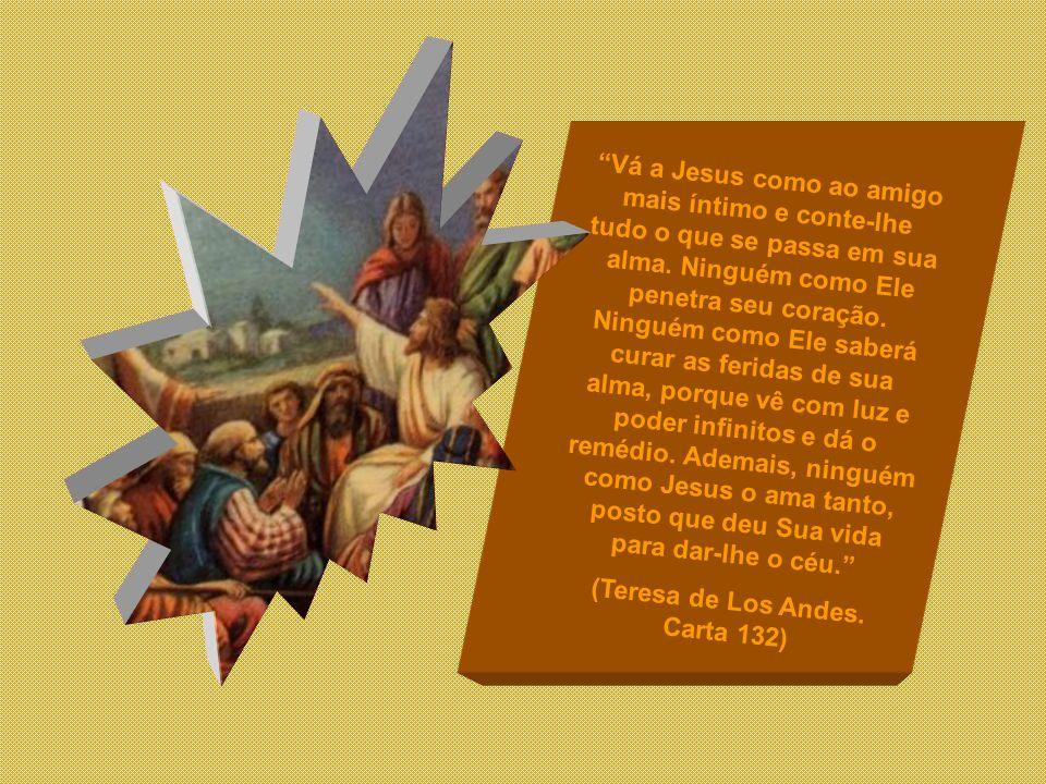 (Teresa de Los Andes. Carta 132)