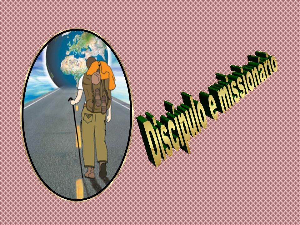 Discípulo e missionário