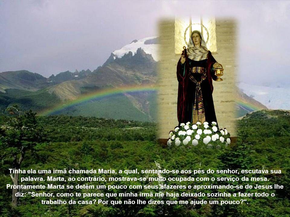 Tinha ela uma irmã chamada Maria, a qual, sentando-se aos pés do senhor, escutava sua palavra.