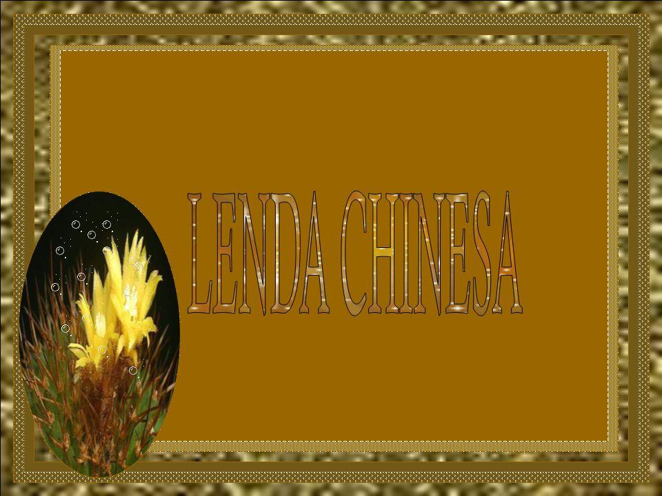 LENDA CHINESA
