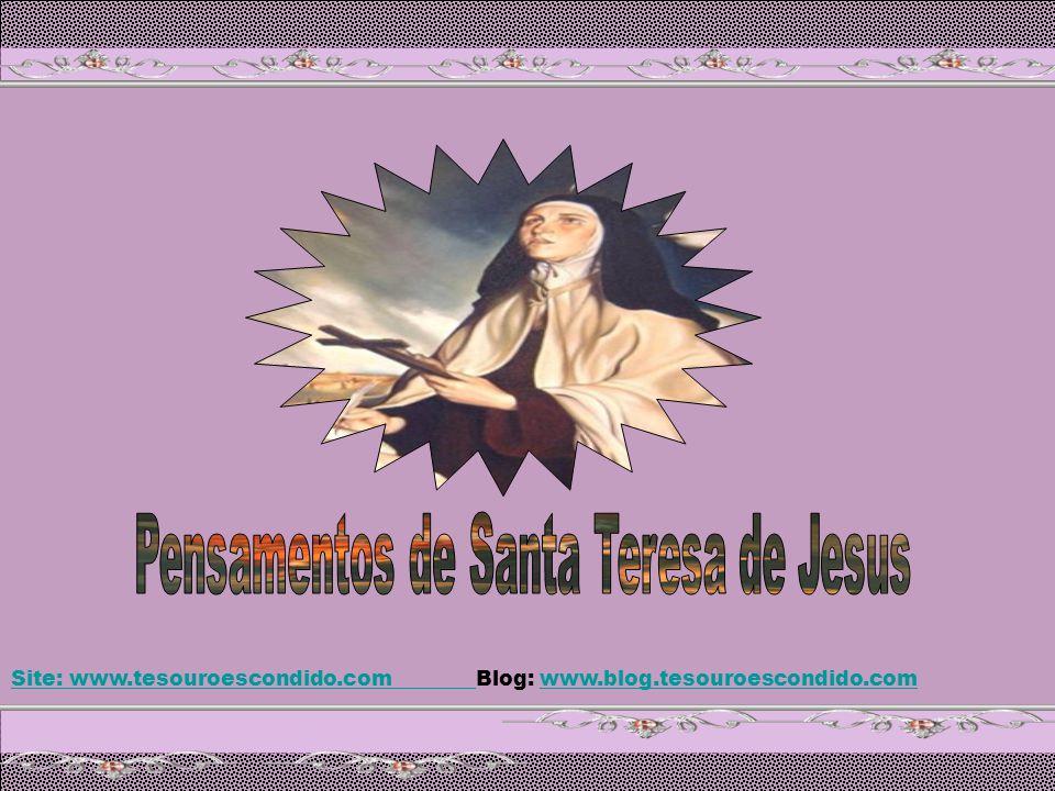 Pensamentos de Santa Teresa de Jesus