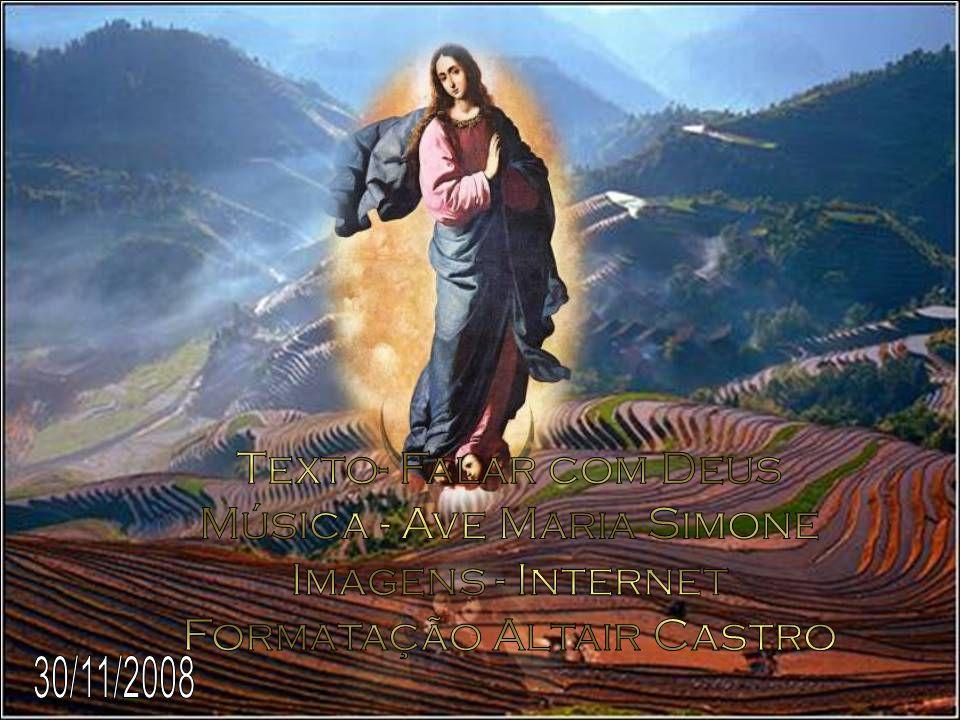 Música - Ave Maria Simone Imagens - Internet Formatação Altair Castro
