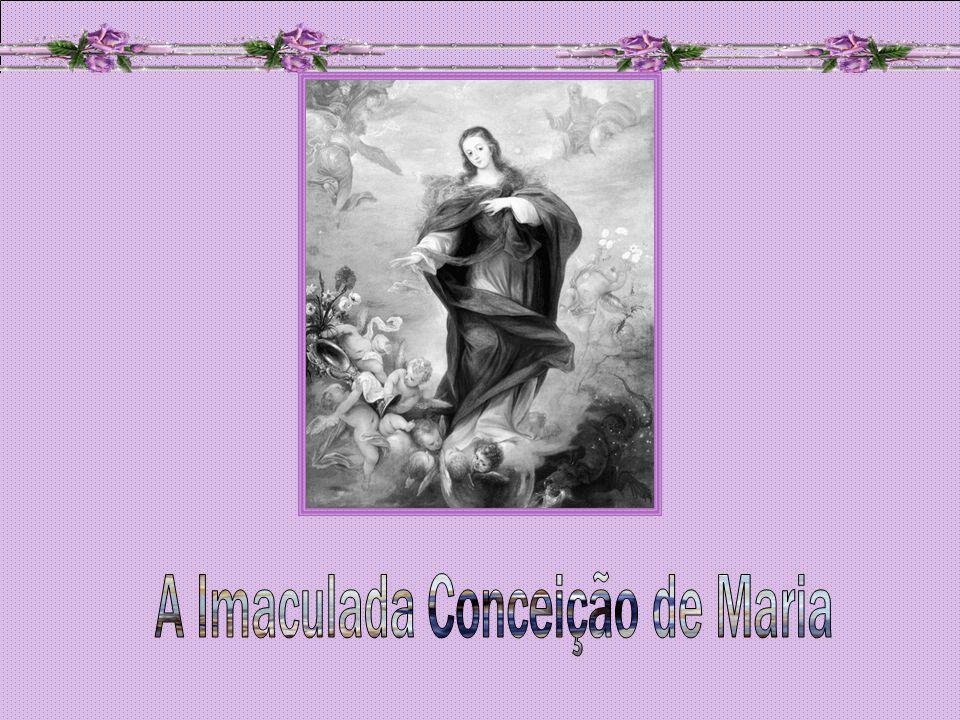 A Imaculada Conceição de Maria