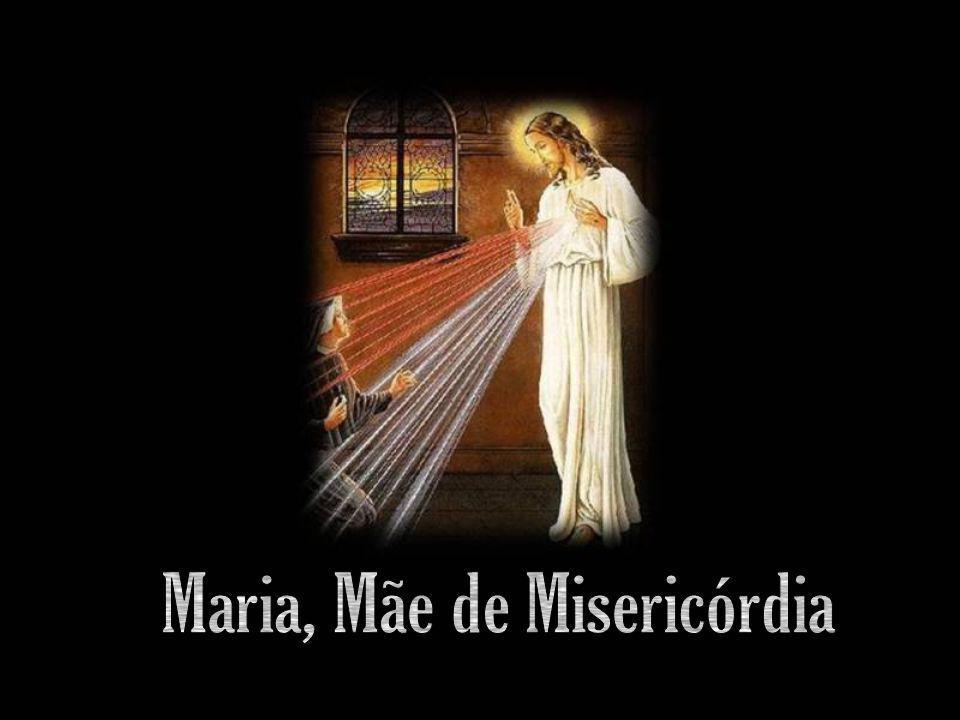 Maria, Mãe de Misericórdia