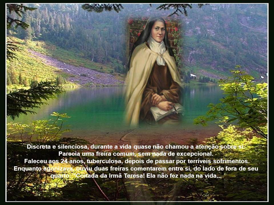 Parecia uma freira comum, sem nada de excepcional.