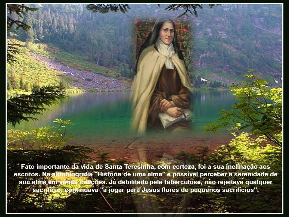 Fato importante da vida de Santa Teresinha, com certeza, foi a sua inclinação aos escritos.