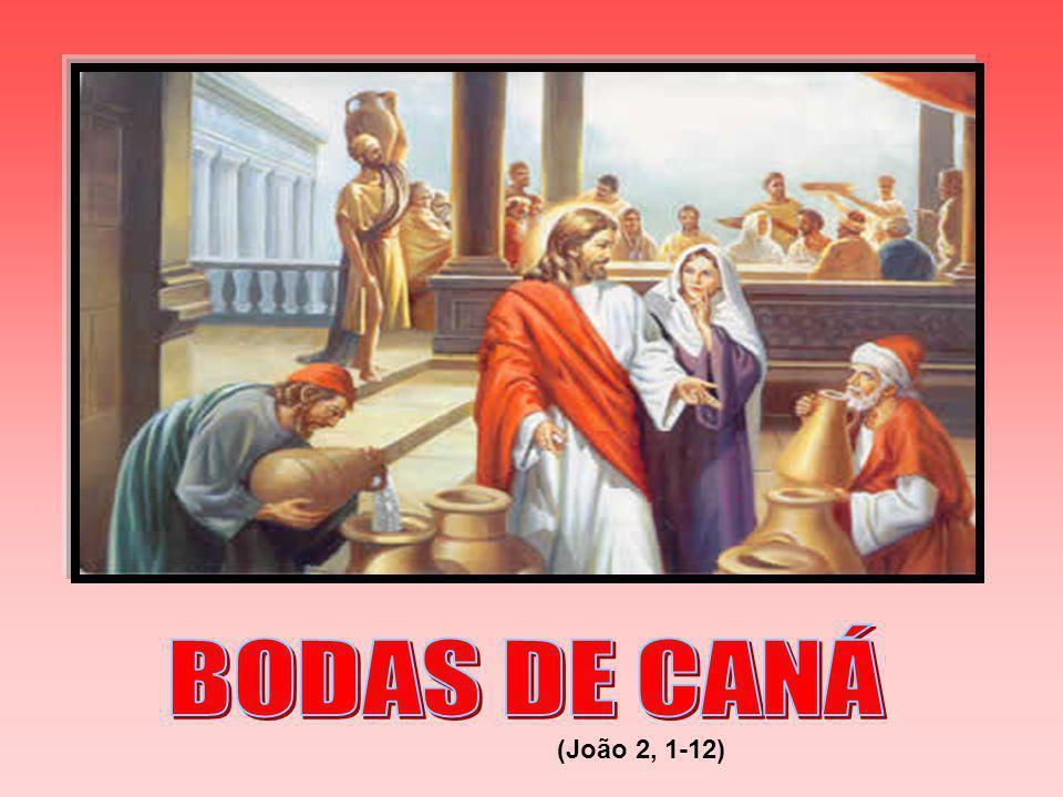 BODAS DE CANÁ (João 2, 1-12)