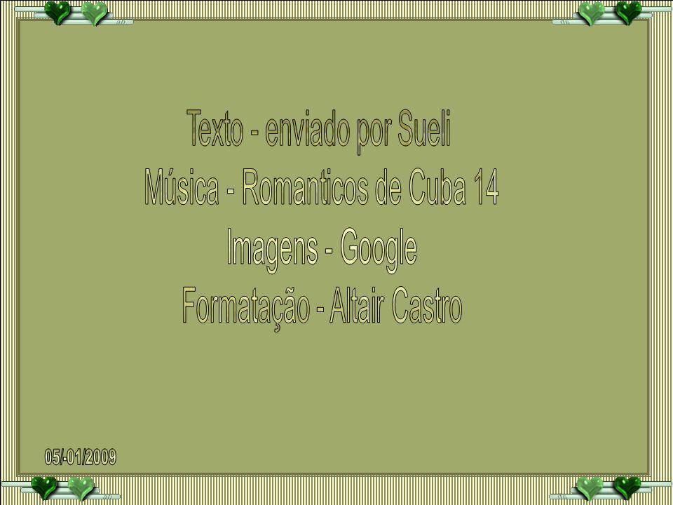 Texto - enviado por Sueli Música - Romanticos de Cuba 14