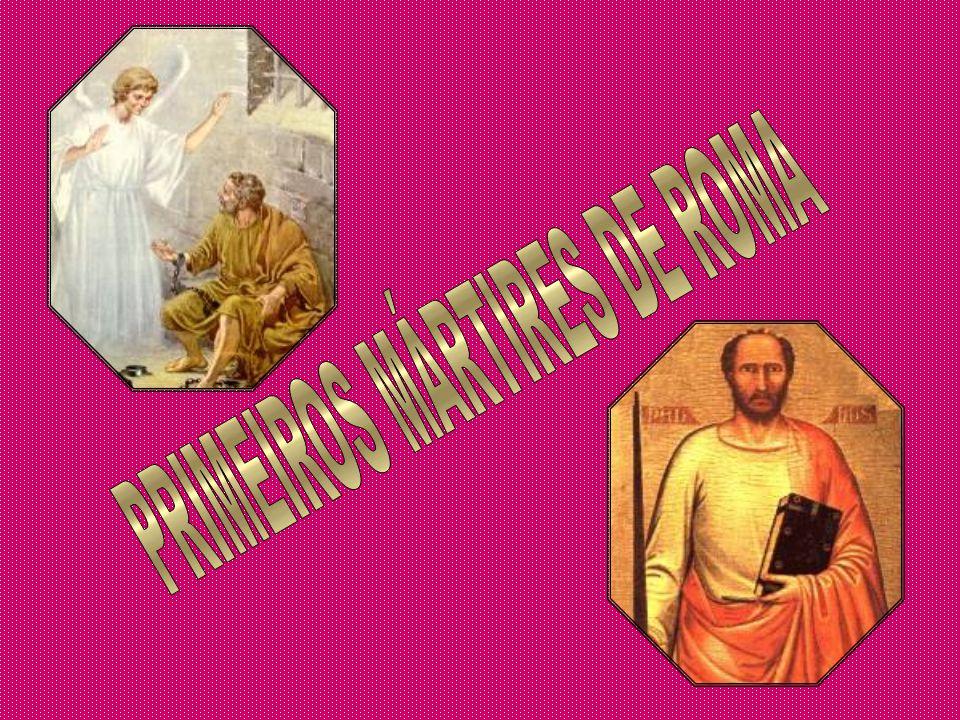 PRIMEIROS MÁRTIRES DE ROMA