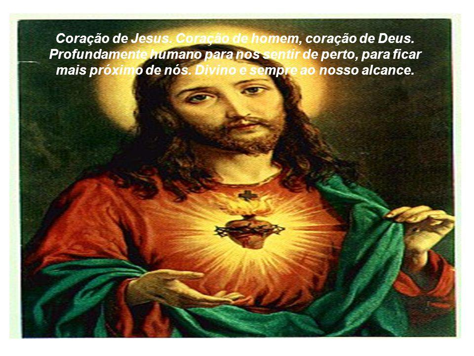 Coração de Jesus. Coração de homem, coração de Deus
