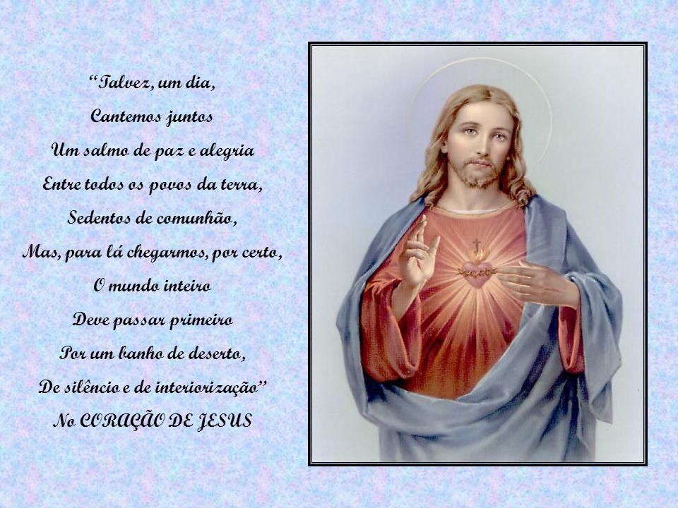 Um salmo de paz e alegria Entre todos os povos da terra,