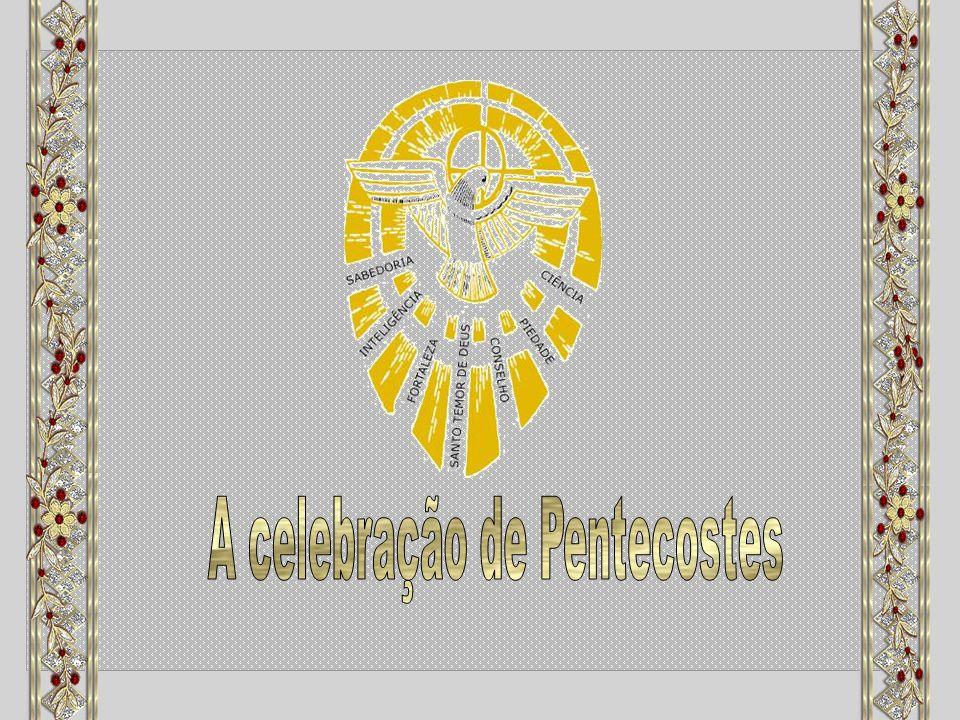 A celebração de Pentecostes