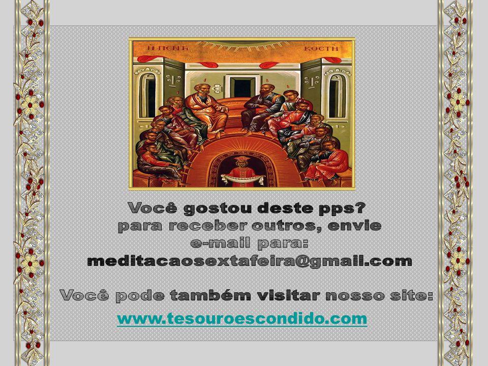 www.tesouroescondido.com Você gostou deste pps
