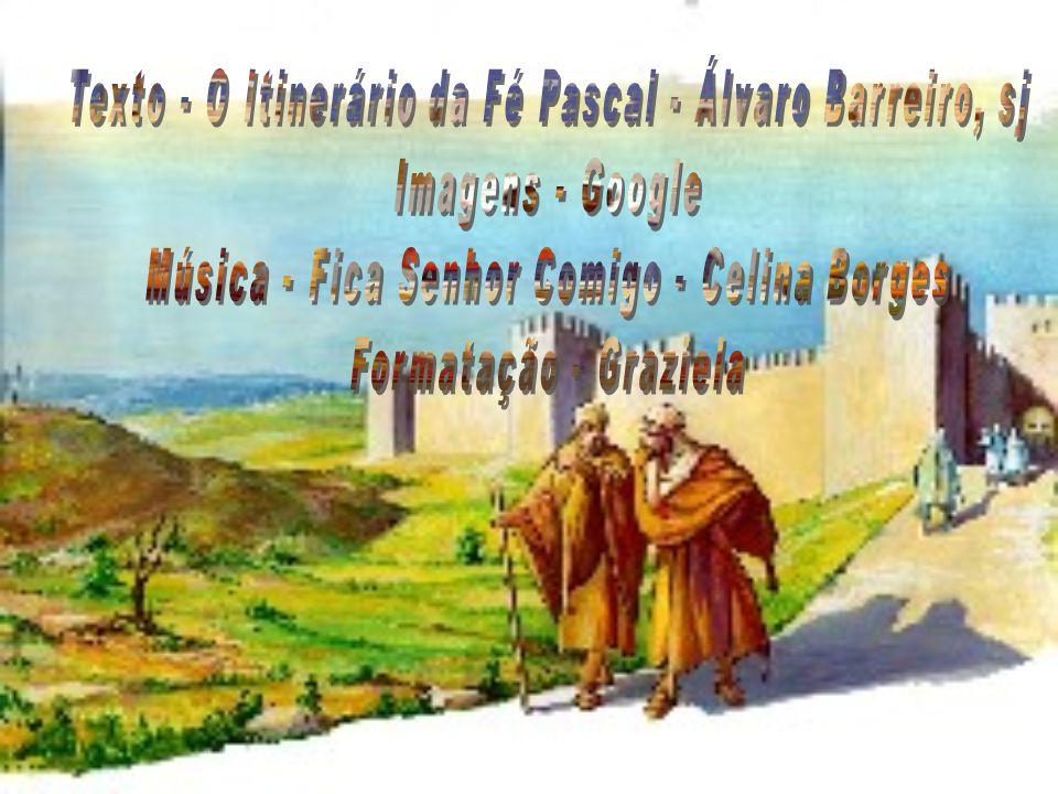 Texto - O Itinerário da Fé Pascal - Álvaro Barreiro, sj
