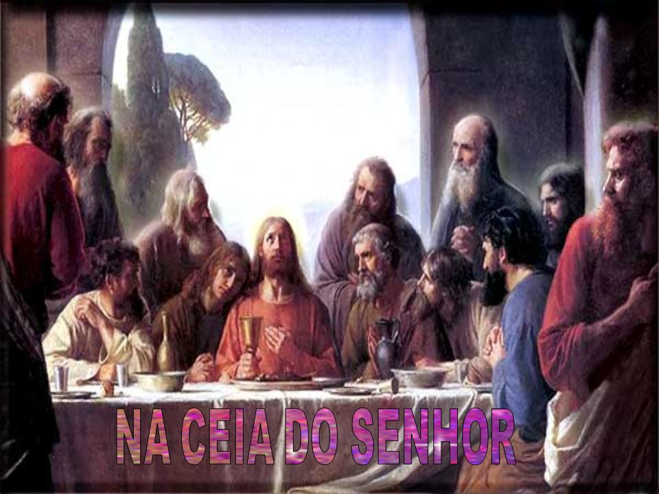 NA CEIA DO SENHOR