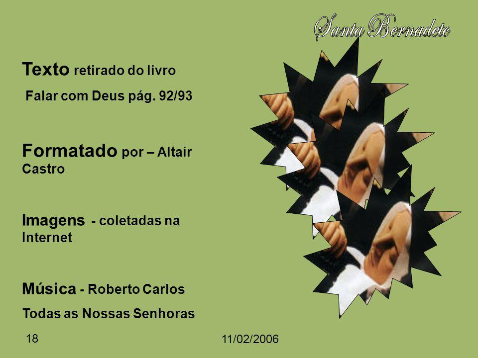 Santa Bernadete Texto retirado do livro Formatado por – Altair Castro