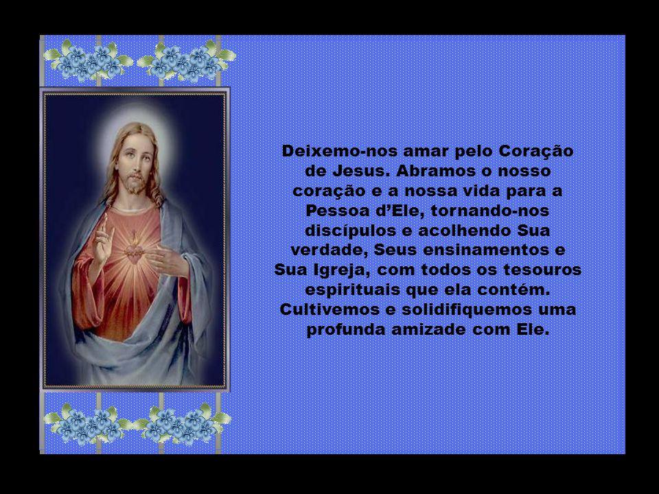 Deixemo-nos amar pelo Coração de Jesus