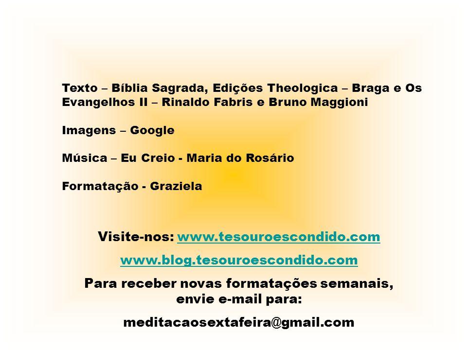 Visite-nos: www.tesouroescondido.com www.blog.tesouroescondido.com