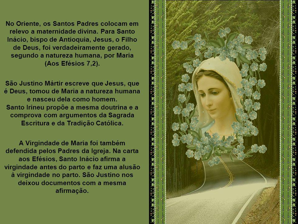 No Oriente, os Santos Padres colocam em relevo a maternidade divina