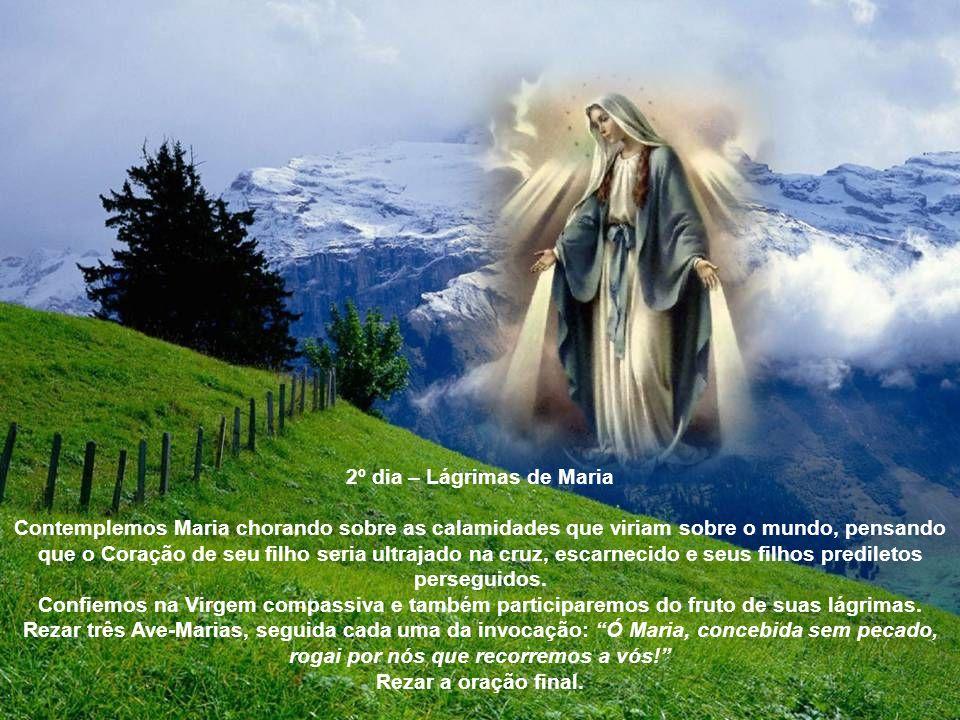 2º dia – Lágrimas de Maria