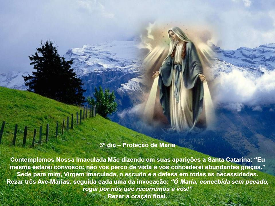 3º dia – Proteção de Maria