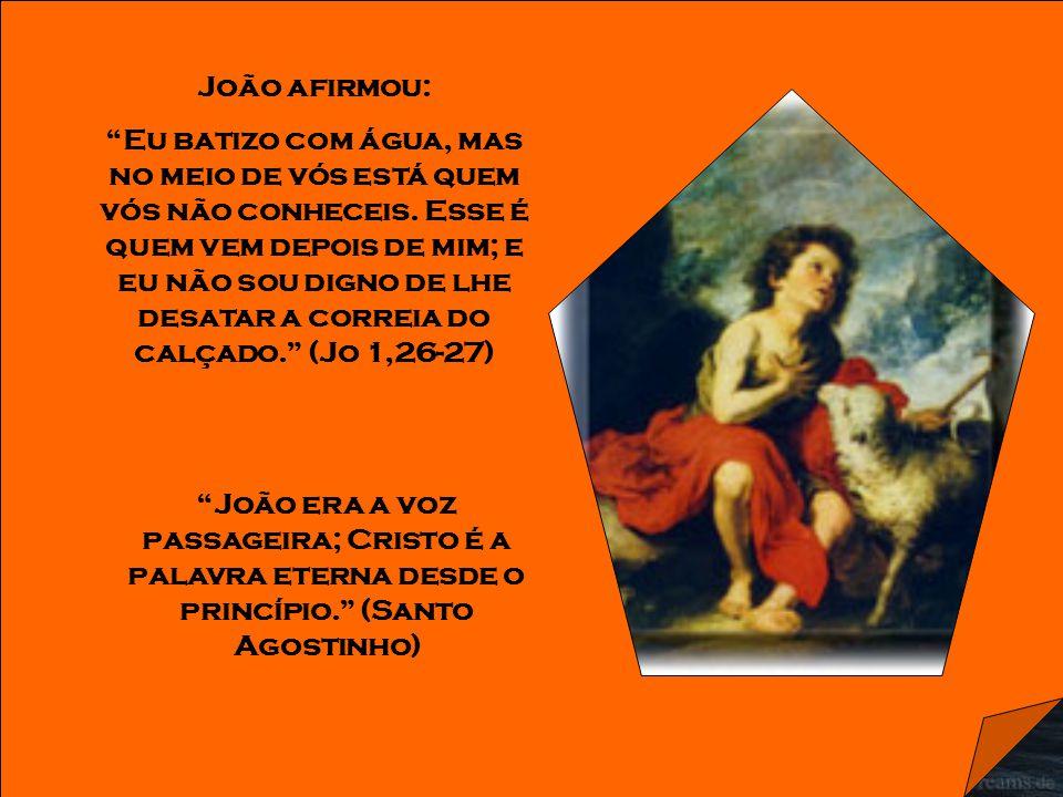 João afirmou: