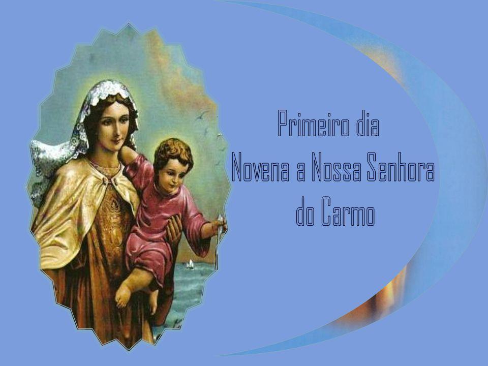 Primeiro dia Novena a Nossa Senhora do Carmo