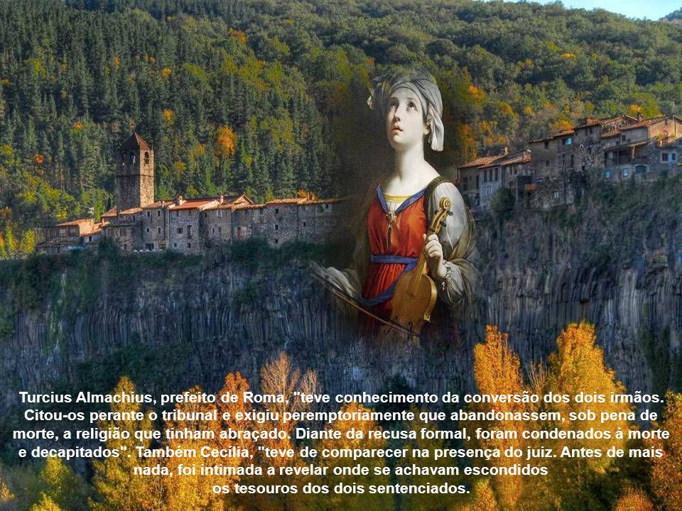 Turcius Almachius, prefeito de Roma, teve conhecimento da conversão dos dois irmãos.