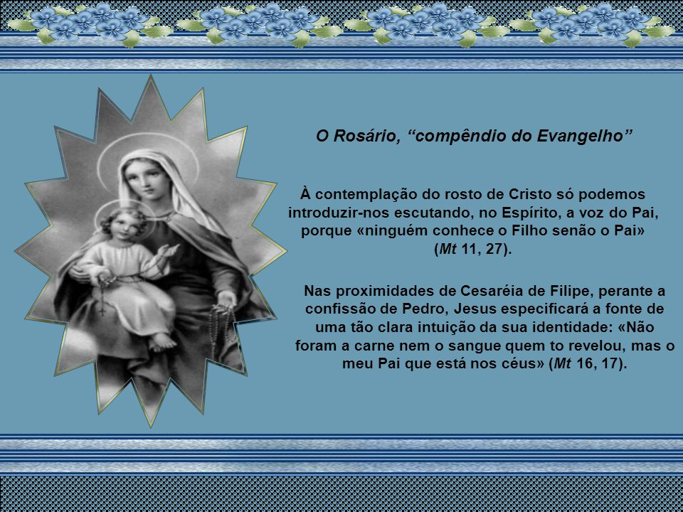 O Rosário, compêndio do Evangelho