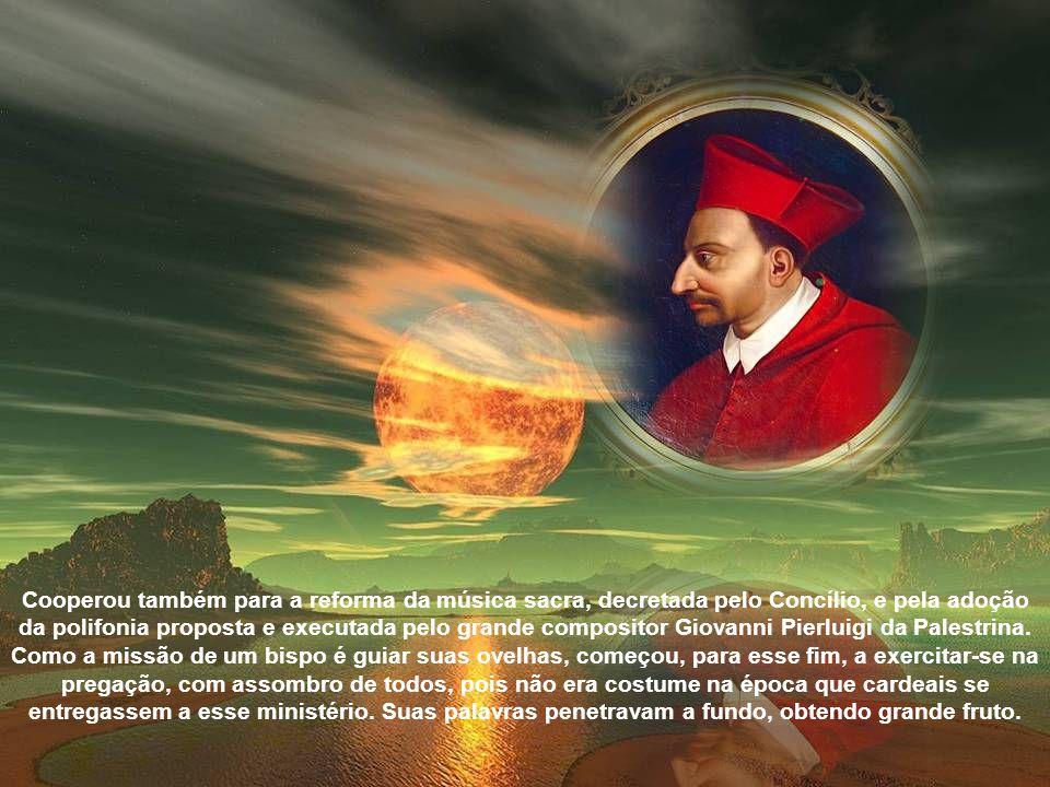 Cooperou também para a reforma da música sacra, decretada pelo Concílio, e pela adoção da polifonia proposta e executada pelo grande compositor Giovanni Pierluigi da Palestrina.
