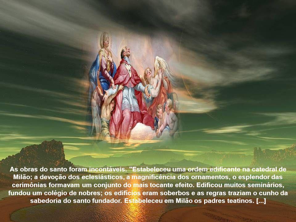 As obras do santo foram incontáveis