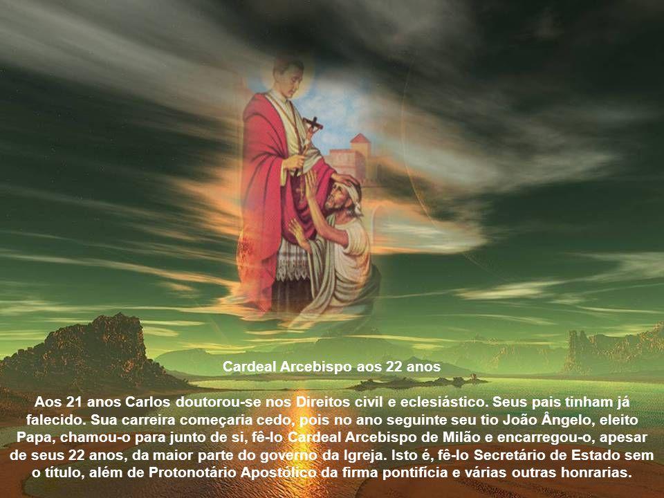 Cardeal Arcebispo aos 22 anos Aos 21 anos Carlos doutorou-se nos Direitos civil e eclesiástico.