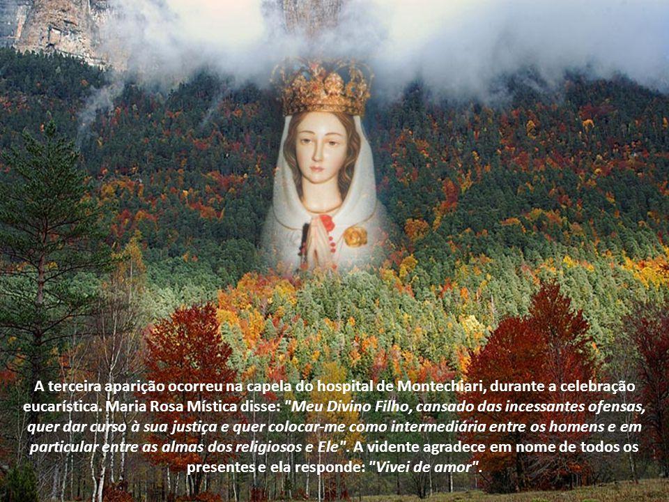 A terceira aparição ocorreu na capela do hospital de Montechiari, durante a celebração eucarística.