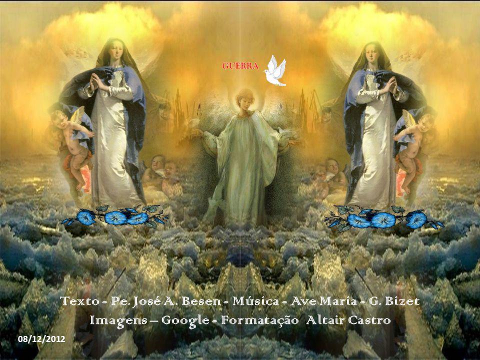 Texto - Pe. José A. Besen - Música - Ave Maria - G. Bizet