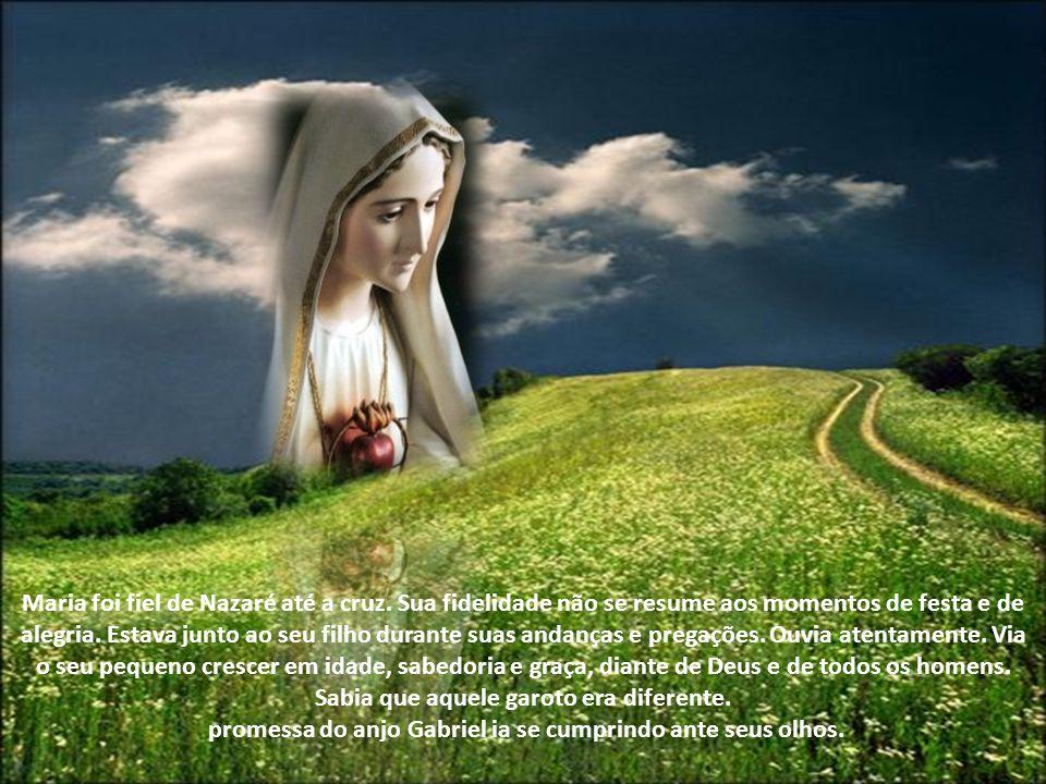 promessa do anjo Gabriel ia se cumprindo ante seus olhos.