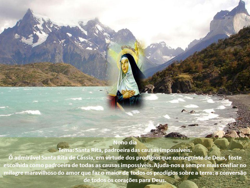 Tema: Santa Rita, padroeira das causas impossíveis.