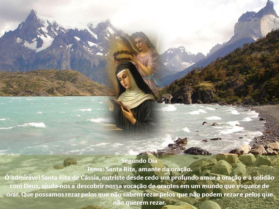 Tema: Santa Rita, amante da oração.