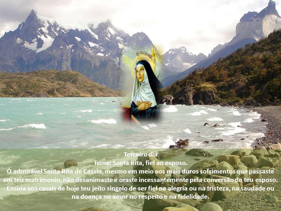 Tema: Santa Rita, fiel ao esposo.