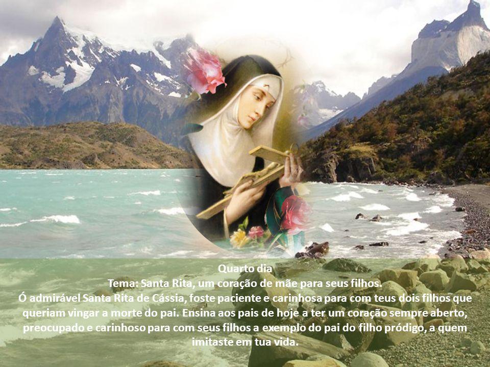 Tema: Santa Rita, um coração de mãe para seus filhos.