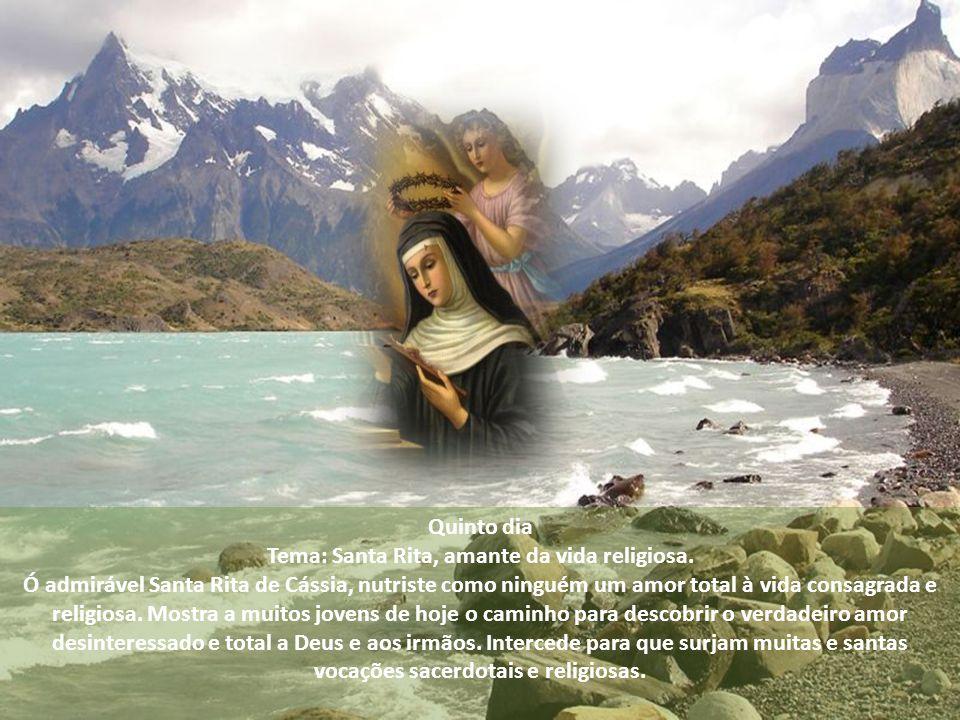 Tema: Santa Rita, amante da vida religiosa.
