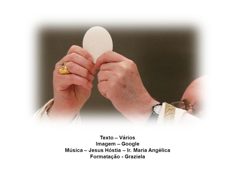 Música – Jesus Hóstia – Ir. Maria Angélica