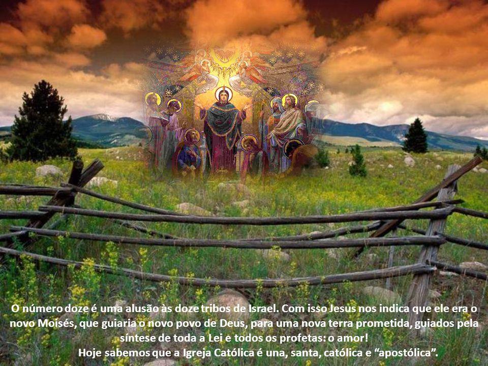 O número doze é uma alusão às doze tribos de Israel