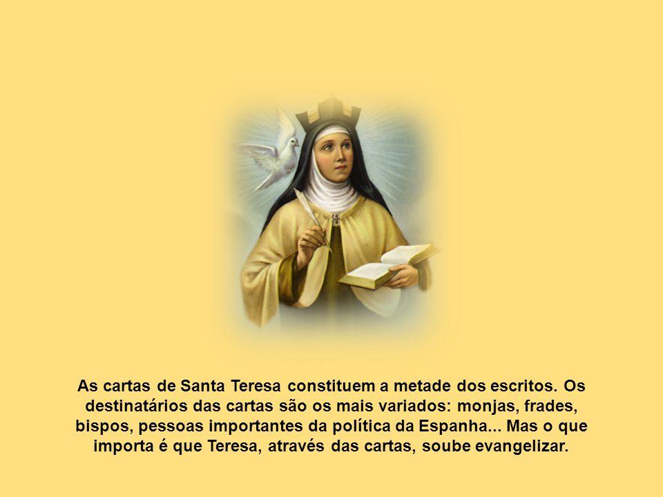 As cartas de Santa Teresa constituem a metade dos escritos