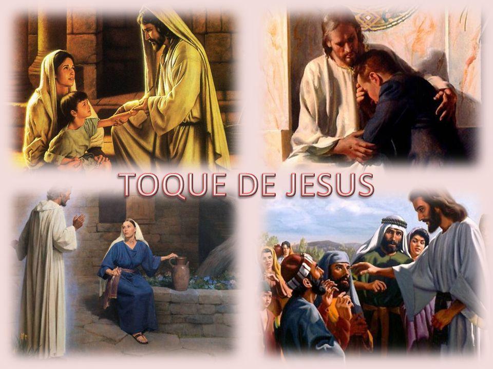 TOQUE DE JESUS