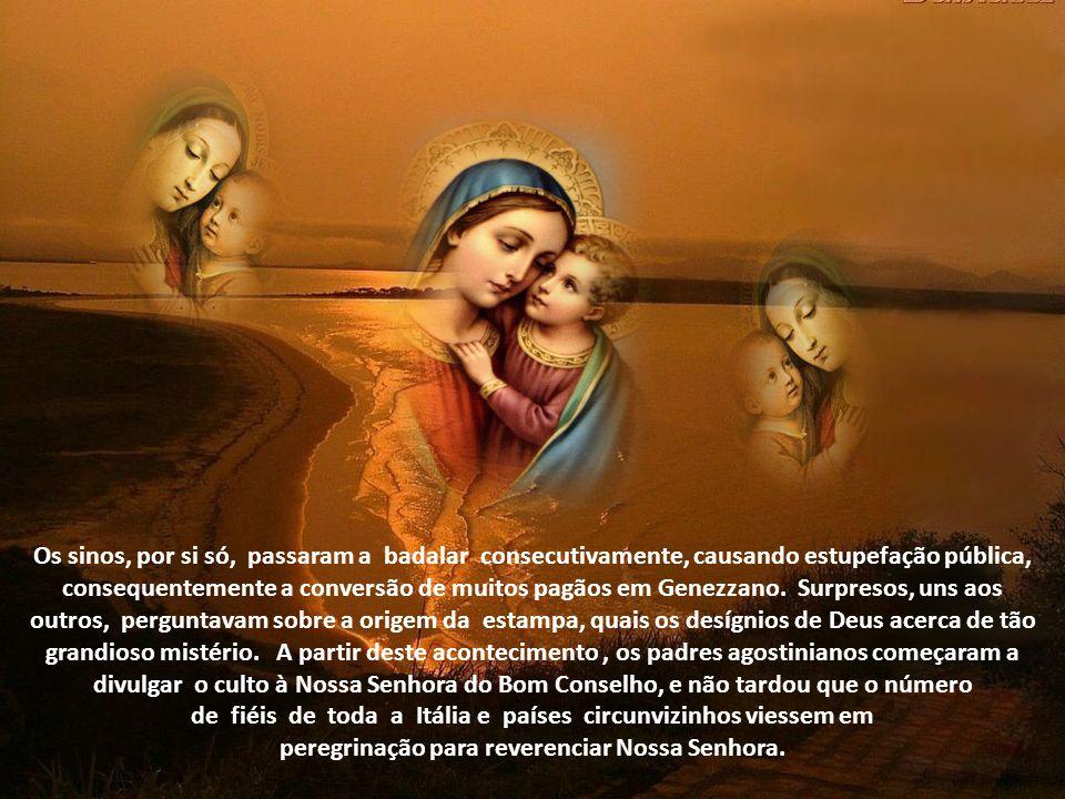 peregrinação para reverenciar Nossa Senhora.