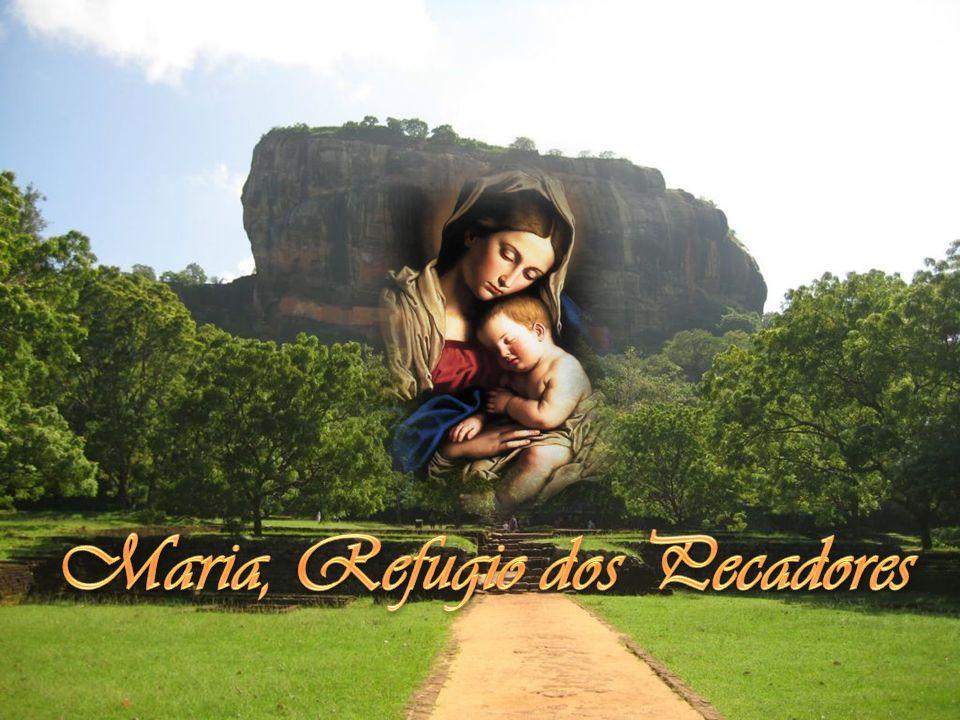 Maria, Refugio dos Pecadores