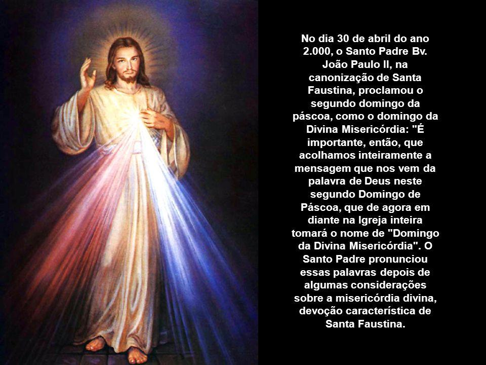 No dia 30 de abril do ano 2. 000, o Santo Padre Bv