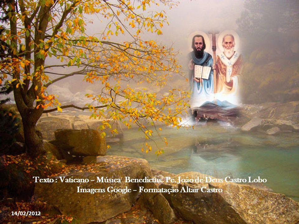 Texto : Vaticano – Música Benedictus Pe. João de Deus Castro Lobo